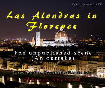 La Alondras in Florence – The unpublished scene (An outtake)