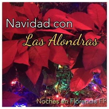 Ep 39: Navidad con Las Alondras y #NochebuenaconWilliam