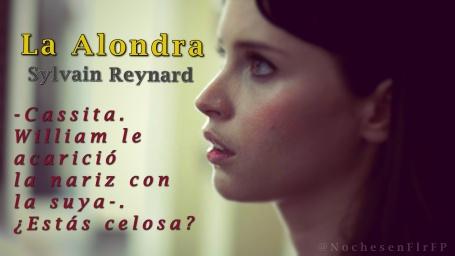"Ep-48: ""Cassita. ¿Estás celosa?"" – La Alondra de Sylvain Reynard"