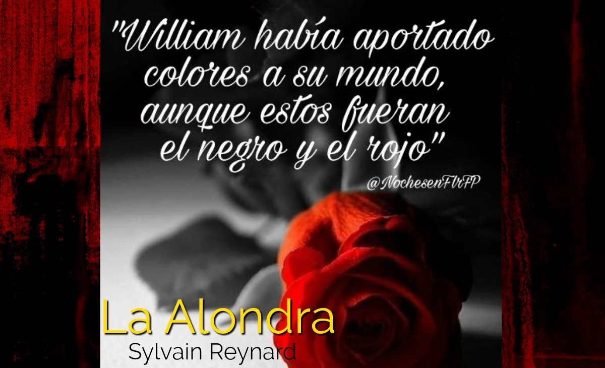 "Ep-64: ""William había aportado colores a su mundo…"" La Alondra de Sylvain Reynard (Cap-49)"