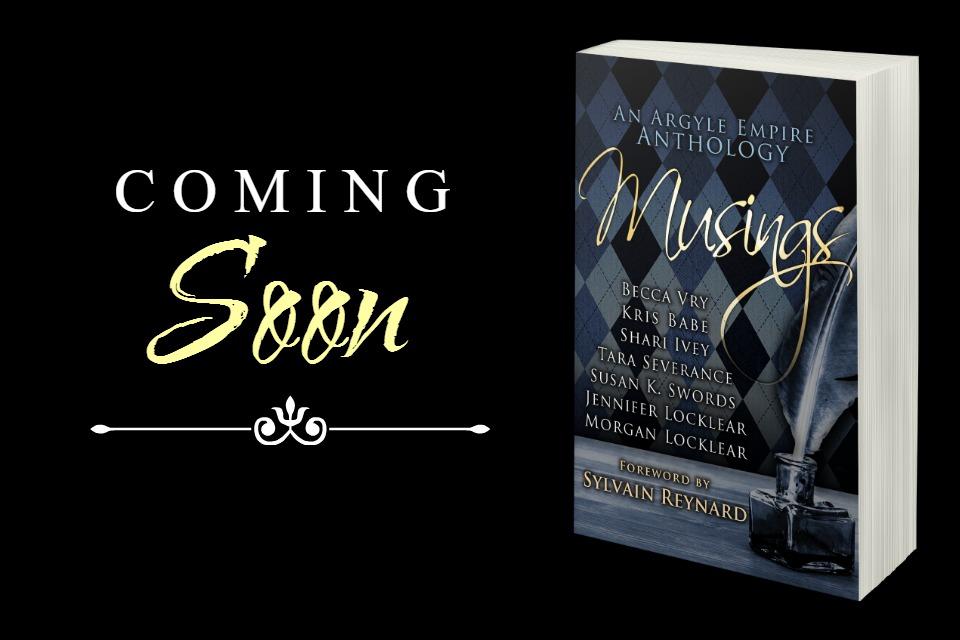 Cover Reveal: Musings: An Argyle Empire Anthology (forward by Sylvain Reynard)