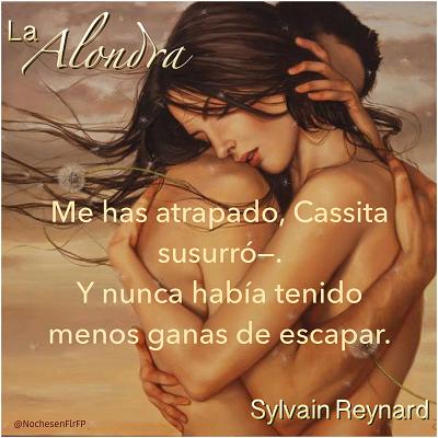 "Ep-58: ""Me has atrapado, Cassita."" La Alondra de Sylvain Reynard – Cap-43"
