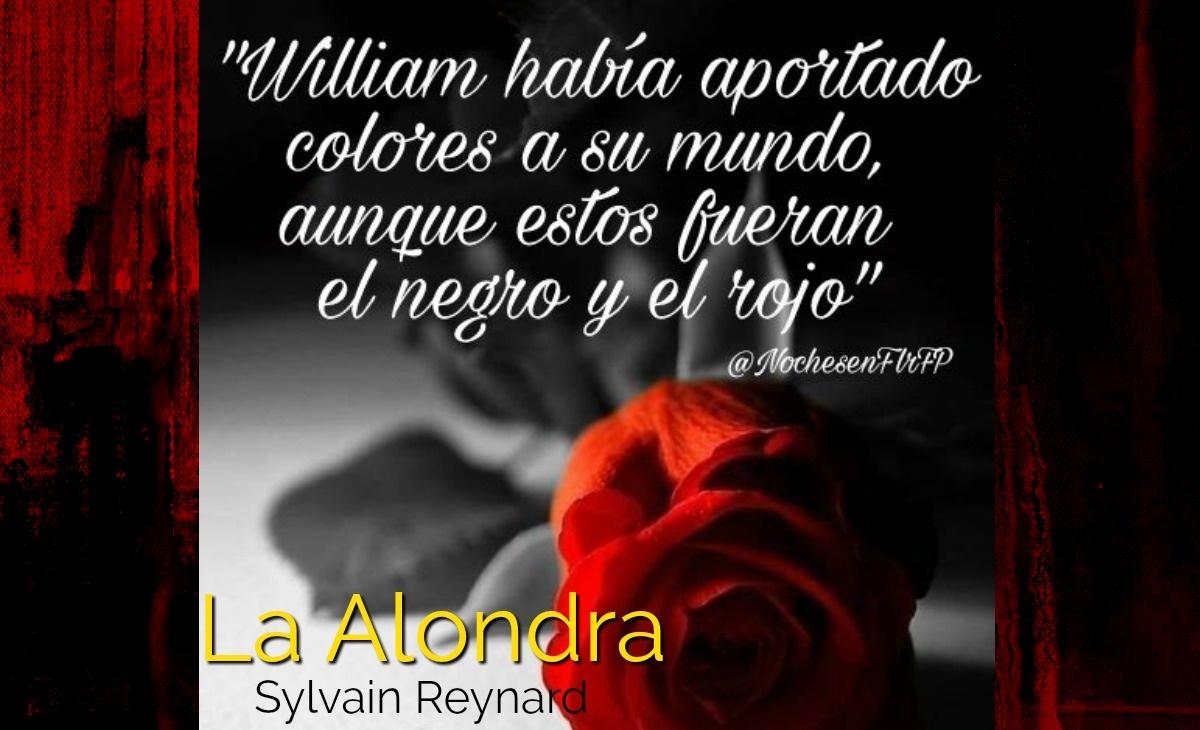 """Ep-64: """"William había aportado colores a su mundo…"""" La Alondra de Sylvain Reynard (Cap-49)"""